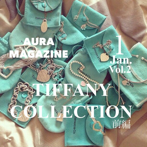 TIFFANY COLLECTION-前編-